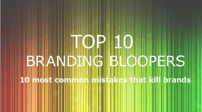 Top 10 Branding Bloopers