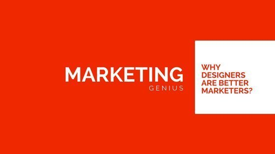 Three reasons why designers are better marketers