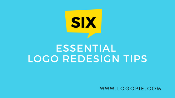 Six Essential Logo Redesign Tips