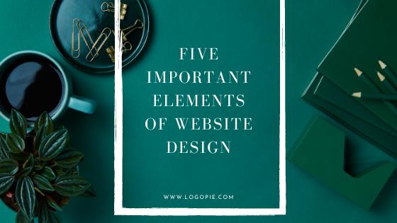 Five Important Elements of Website Design