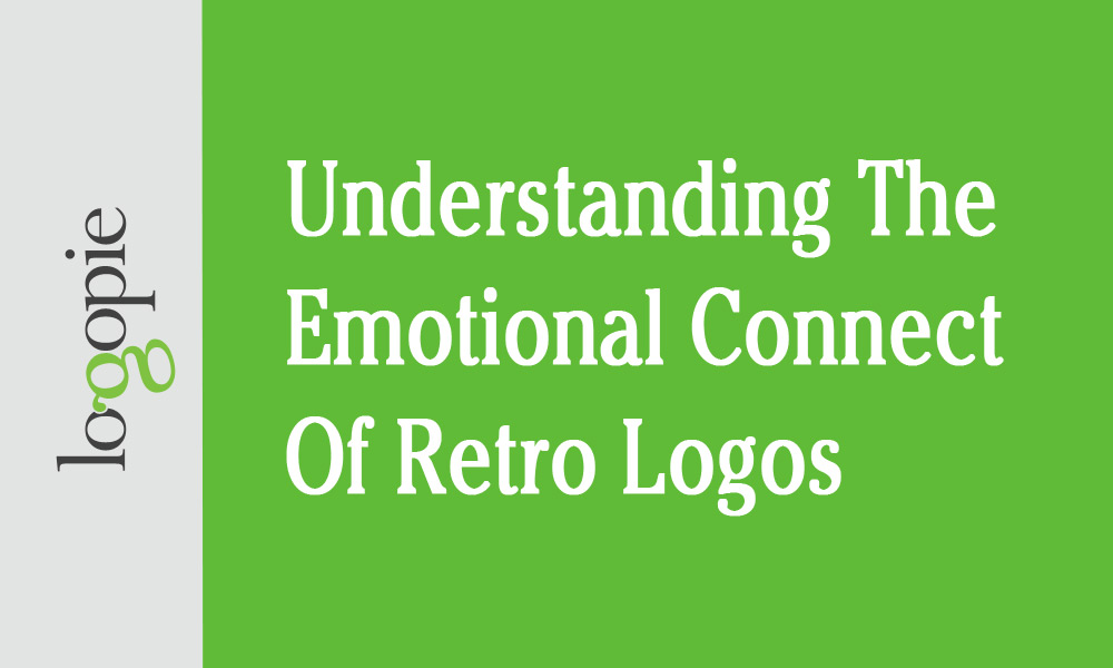 Understanding The Emotional Connect of Retro Logos